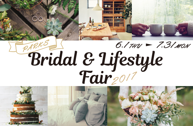 PARKS Bridal & Lifestyle Fair 2017